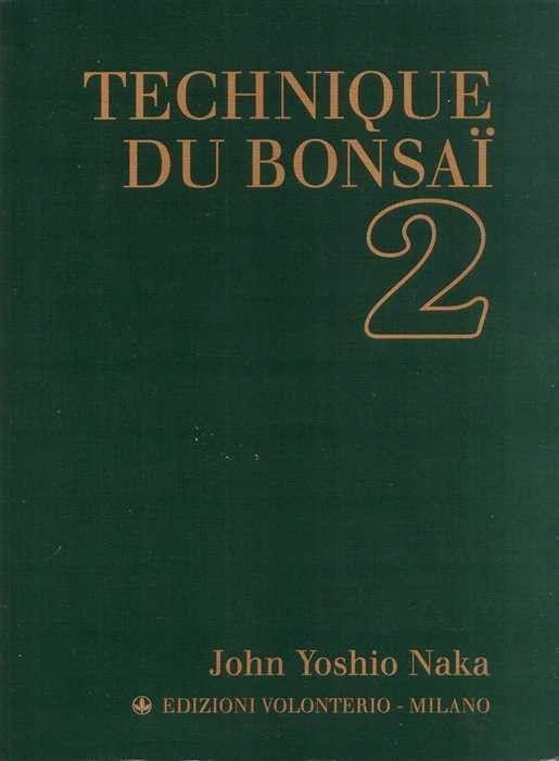 Techniques du Bonsai 2. J.NAKA